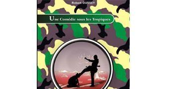 couverture une comédie sous les tropiques-robert dussey_0