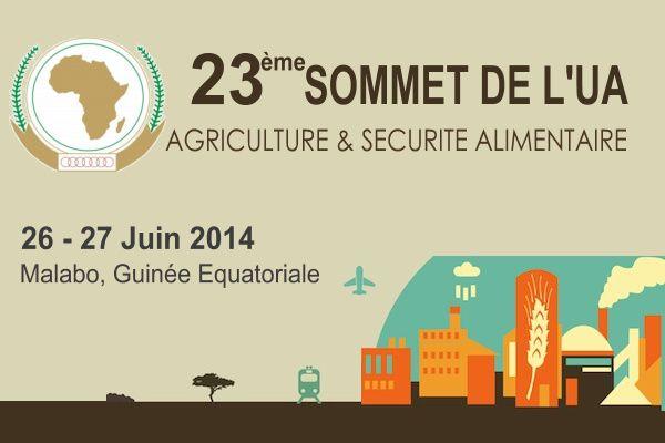 L'AGRICULTURE AU MENU DU 23ème SOMMET DE L'UA